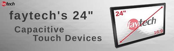 """introducing faytech's 24"""" devices"""